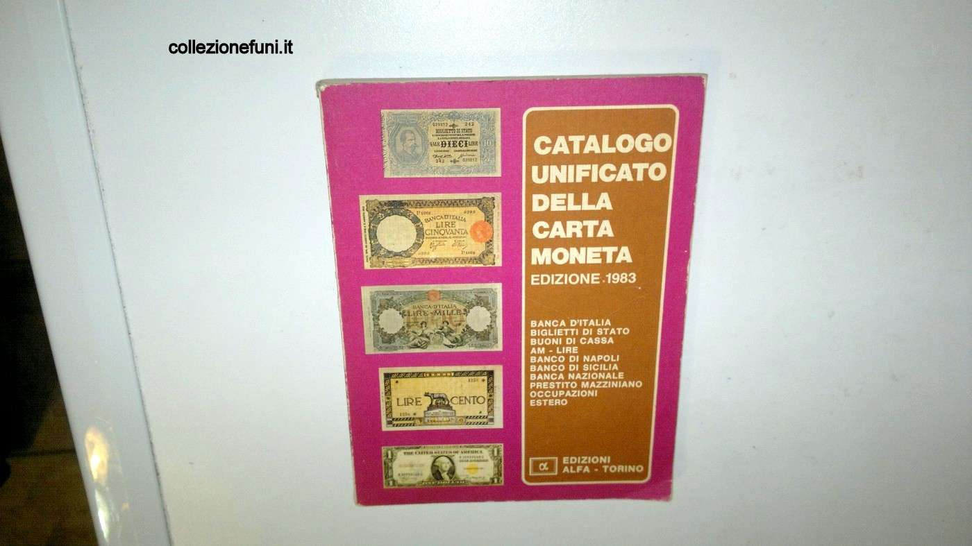 Bancon. zzzzzz Catal. Unific. della Carta Moneta 1983